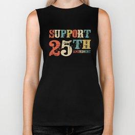 Support 25th Amendment Funny Anti Trump Vintage Gift Biker Tank