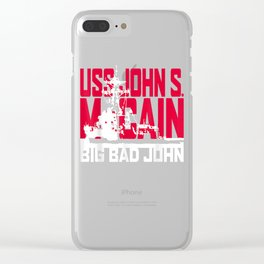 USS John S McCain Support our Vets! T-Shirt Clear iPhone Case