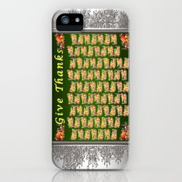 Give Thanks iPhone Case
