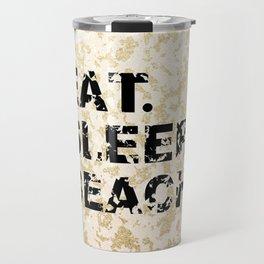 EAT. SLEEP. BEACH. Travel Mug