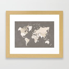 Let's get lost world map in earth tones Framed Art Print