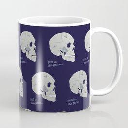 Still in the game Coffee Mug