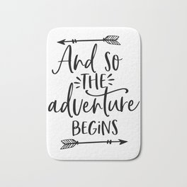 And So The Adventure Begins,Calligraphy Quote,Arrow Art,Adventure Time,Adventure Awaits,Kids Gift Bath Mat