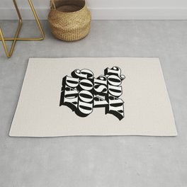 Today is a Good Day motivational poster black and white typography decor Rug