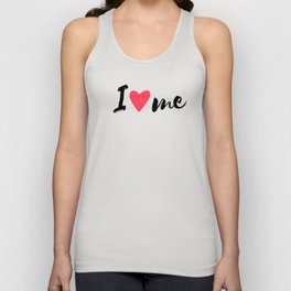 QUOTE I Love Me Unisex Tank Top