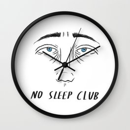NO SLEEP CLUB. Wall Clock