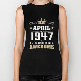 April 1947 71 years of being awesome Biker Tank