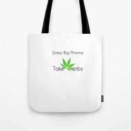 Scre Big Phama - Take Herbs Tote Bag