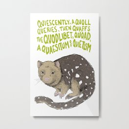 Q is for Quodlibet - Tiger Quoll on White Metal Print