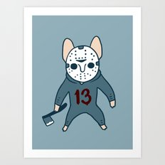Frenchie the 13th waiting for you with an ax on Halloween Art Print