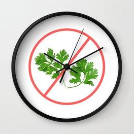 no cilantro Wall Clock