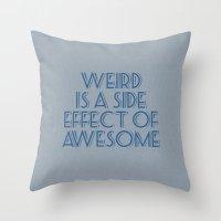 weird Throw Pillows featuring Weird by Jude's