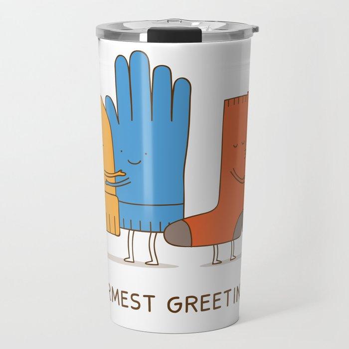 warmest greetings! Travel Mug