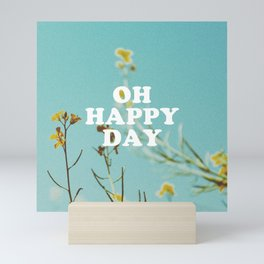 Oh Happy Day Mini Art Print