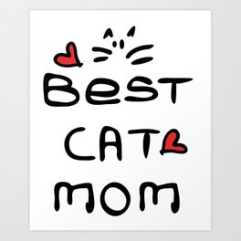 Best cat mom Art Print