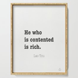 He who is contented is rich. Lao Tzu Serving Tray