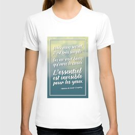 «Voici mon secret» Citation T-shirt