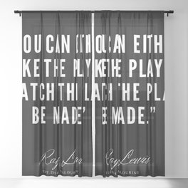 9   Ray Lewis Quotes 190511 Sheer Curtain