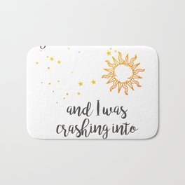 """You were the sun"" Baz Quote Print Bath Mat"