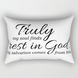 Psalm 62-1 my soul rest in God,salvation.Christian,Bibele verse Rectangular Pillow