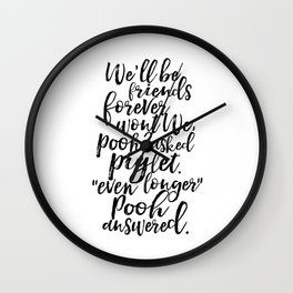 winnie quote,friendship,gift for friend,BFF,kids room decor,nursery decor,quoteprints Wall Clock