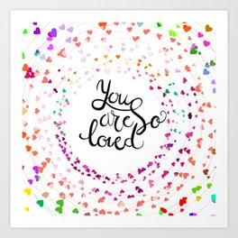 U are loved Art Print