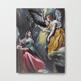 """El Greco, """" Annunciation """" Metal Print"""