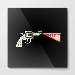 gun daaang Metal Print