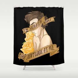 I'm Afraid of People, Please Don't Look at Me Shower Curtain