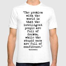 Charles Bukowski Typewriter Quote Confidence MEDIUM Mens Fitted Tee White