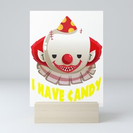 Scary Clown Evil Halloween I Have Candy Mini Art Print