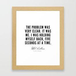 16  | Mel Robbins Quotes | 190802 Framed Art Print