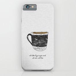 I Like Big Cups, Coffee Illustration iPhone Case