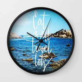 Eat well, travel lots Wall Clock