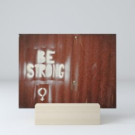 B Strong Mini Art Print