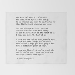 For what it's worth -  F Scott Fitzgerald Throw Blanket