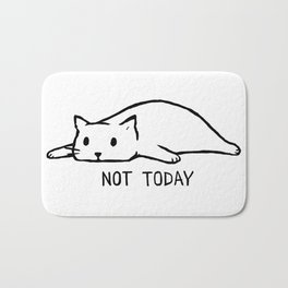 Not Today Bath Mat