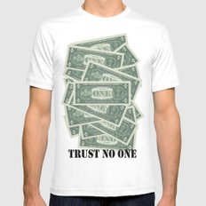 Trust no One White Mens Fitted Tee SMALL