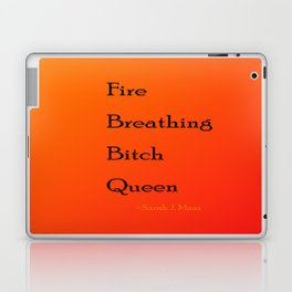Fire Breathing Bitch Queen Laptop & iPad Skin
