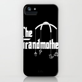 The Grandmother design Funny Gift for Grandmoms iPhone Case
