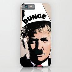DONALD DUNCE iPhone 6s Slim Case