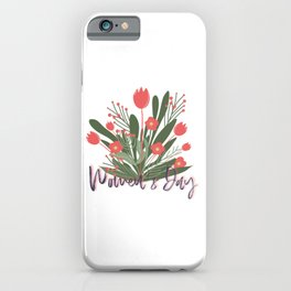 female empowerment women's day bunch of flowers iPhone Case