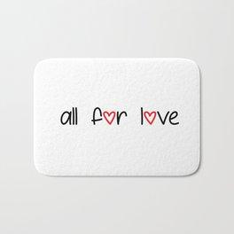 all for love Bath Mat