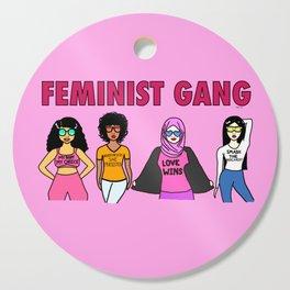 Feminist Gang Cutting Board