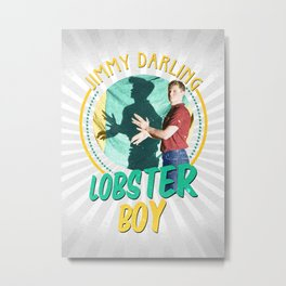 Jimmy Darling: Lobster Boy Metal Print