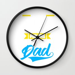 Father's Day Father Papa Men Shirt Daddy I'm Lucky As Can Be World's Best Dad Gift Wall Clock