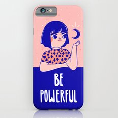 Be Powerful iPhone 6s Slim Case