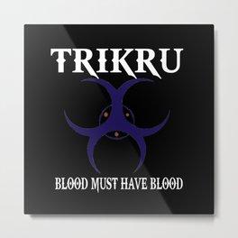 TRIKRU Metal Print