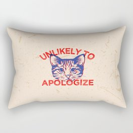 Unlikely To Apologize Funny Kitten Quote Rectangular Pillow