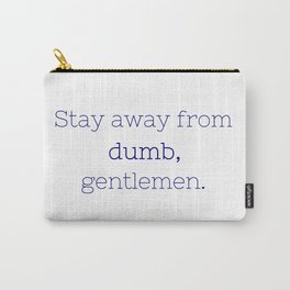 Stay away from dumb - Friday Night Lights collection Carry-All Pouch